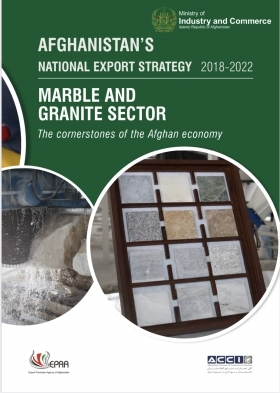 Afghanistan National Export Strategy: Marble and Granite Sector 2018-2022